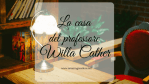 La casa del professore, di Willa Cather