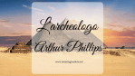 L'archeologo, di Arthur Phillips
