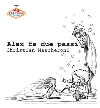 Alex fa due passi, di Christian Mascheroni
