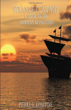 Strange Company A Novel of the American Revolution