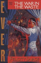 Ever: The War in the Waste Book 1