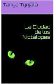La Ciudad de los Nictálopes. YA Science Fiction