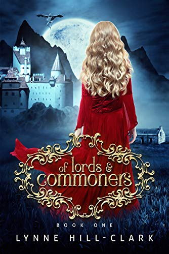 Of Lords and Commoners: Book 1 (Lords and Commoners Series) by [Lynne Hill-Clark]