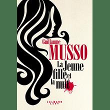 La Jeune Fille et la Nuit, Guillaume Musso