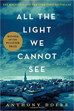 all the light we cannot see - anthony doerr