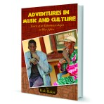 Adventures in Music and Culture