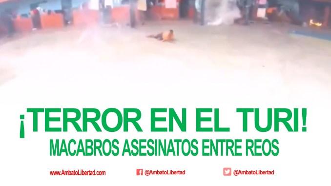 videos de los muertos en la carcel de el turi
