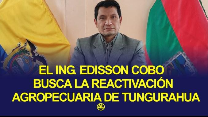 El Ing. Edisson Cobo director distrital del MAG TUNGURAHUA