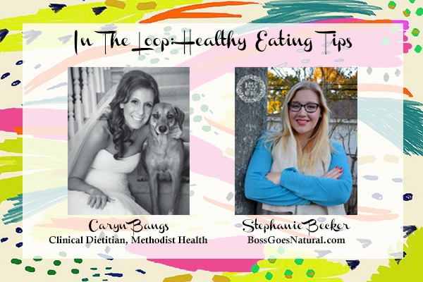 In The Loop Healthy Eating Tips Guest Posters