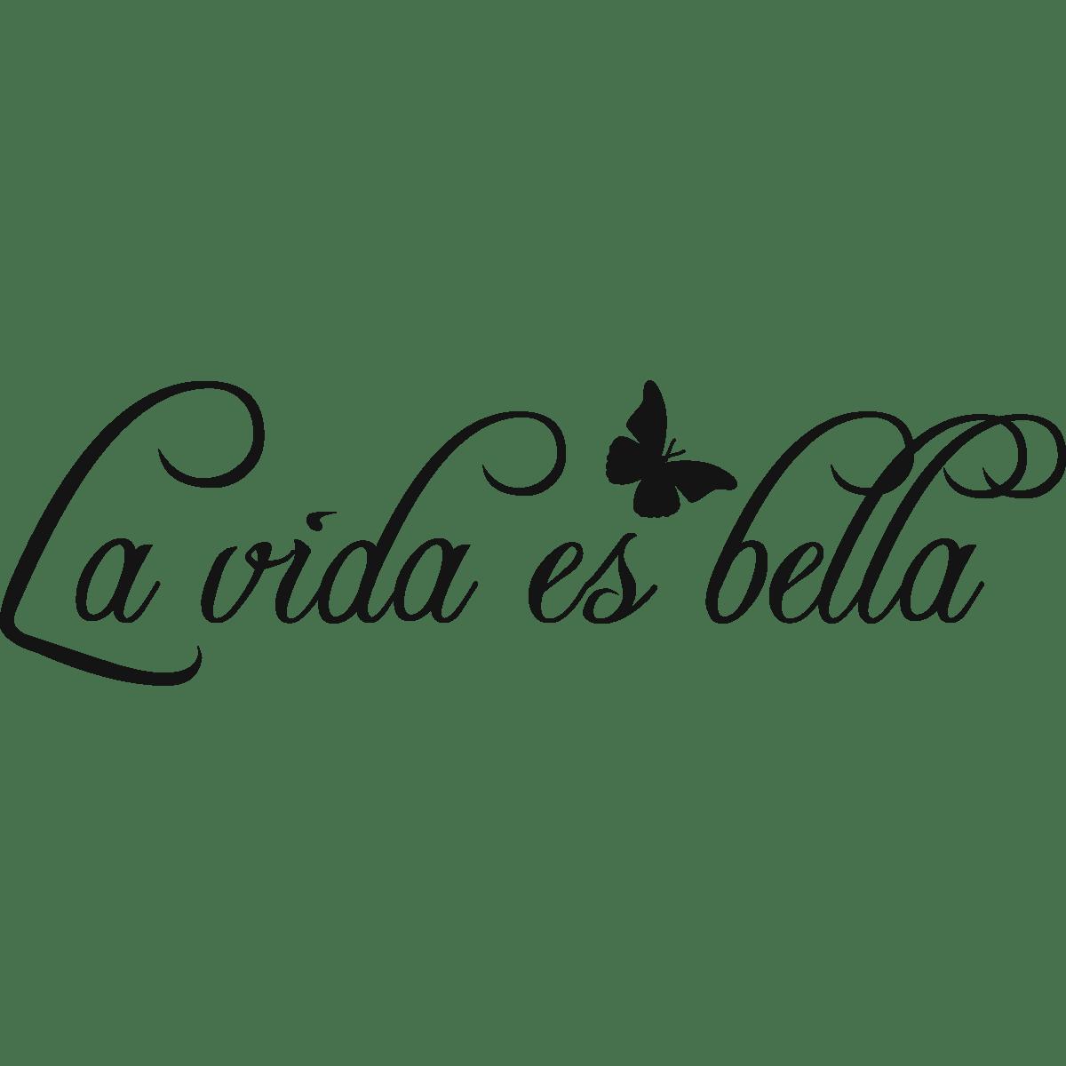 Sticker Citation Espagnol - La vida es bella