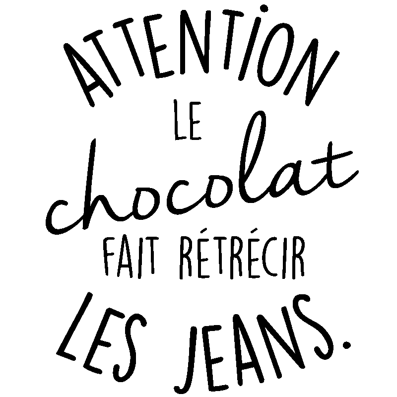 Sticker Citation Attention Le Chocolat Fais Retrecir Xml L