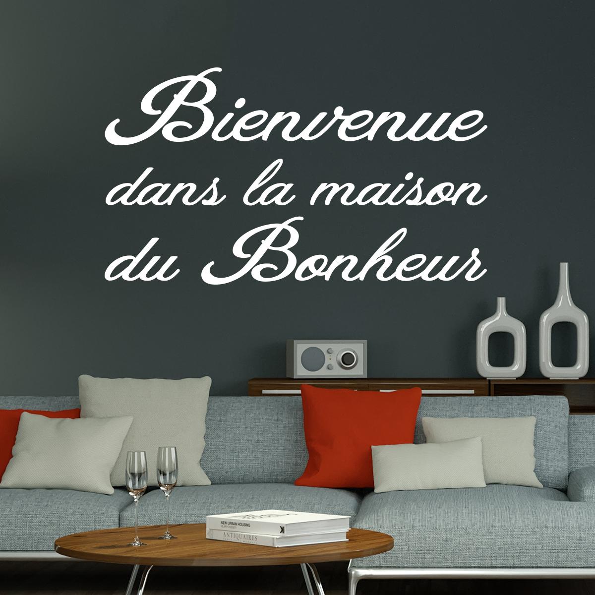 Sticker citation bienvenue dans la maison du bonheur