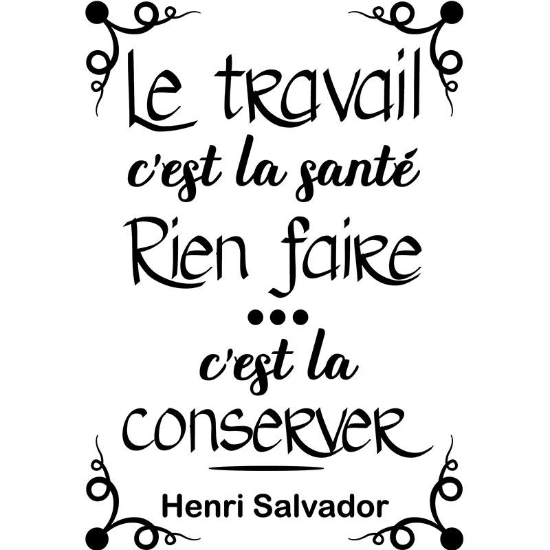 Sticker Citation Le Travail Cest La Sant Henri