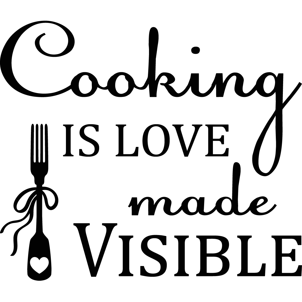 Sticker Cooking Is Love Made Visible Stickers Citations