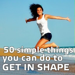 50 simple things you can do to get in shape