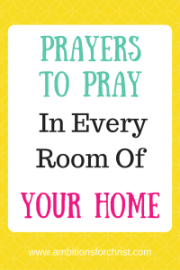 Prayers to Pray in Every Room of Your Home