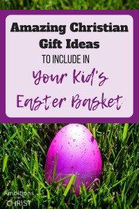 Amazing christian gift ideas to include in your kids easter basket negle Image collections