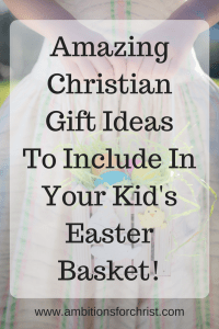 Christian gift ideas to include in your kids easter basket amazing christian gift ideas to include in your kids easter basket negle Gallery