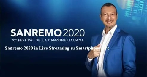 Sanremo 2020 in Live Streaming su Smartphone e Pc