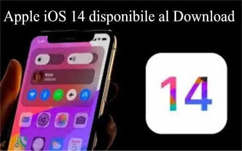 Apple iOS 14 disponibile al Download ecco le novità