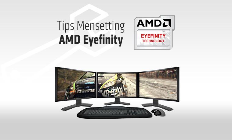 Tips Mensetting AMD Eyefinity