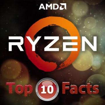 Top 10 Fakta Menarik Tentang Ryzen