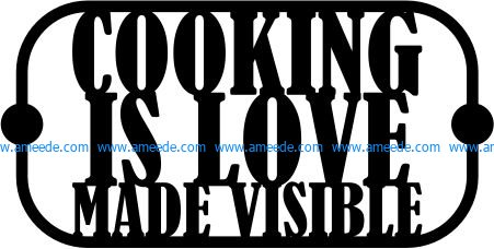Download Cooking is love made visible file cdr and dxf free vector ...