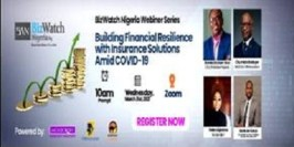 Bizwatch Nigeria Partners others to hold first Insurance Webinar on March 31