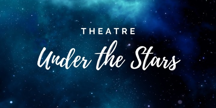 "Announcing AMP's new series: ""Theatre Under the Stars!"""