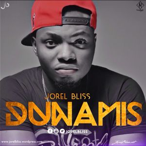 "New Music: ""DUNAMIS"" - Jorelbliss"