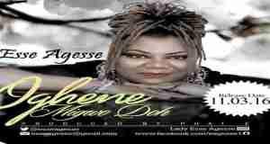 OGHENE MIGWO DOH - LADY ESSE AGESSE [www.AmenRadio.net]
