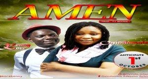 News: #Anticipate Amen ft. Kenny Kore By Oyindamola drops 1st Oct 2016