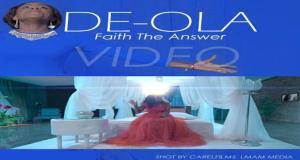 """New Music Video: """"Faith The Answer"""" - De-Ola"""