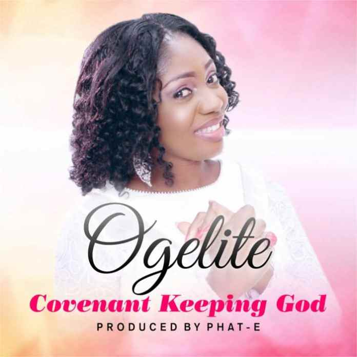 "New Music: ""Covenant Keeping God"" - Ogelite"