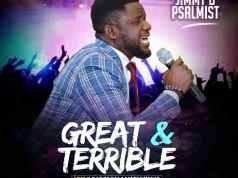 "New Music: ""Great & Terrible"" - Jimmy D Psalmist"