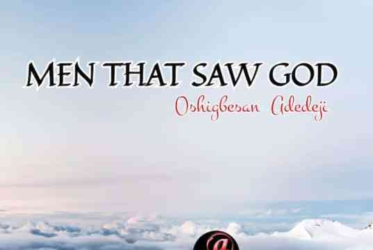 Ebook: Men That Saw God - Adedeji Oshigbesan | AmenRadio.net