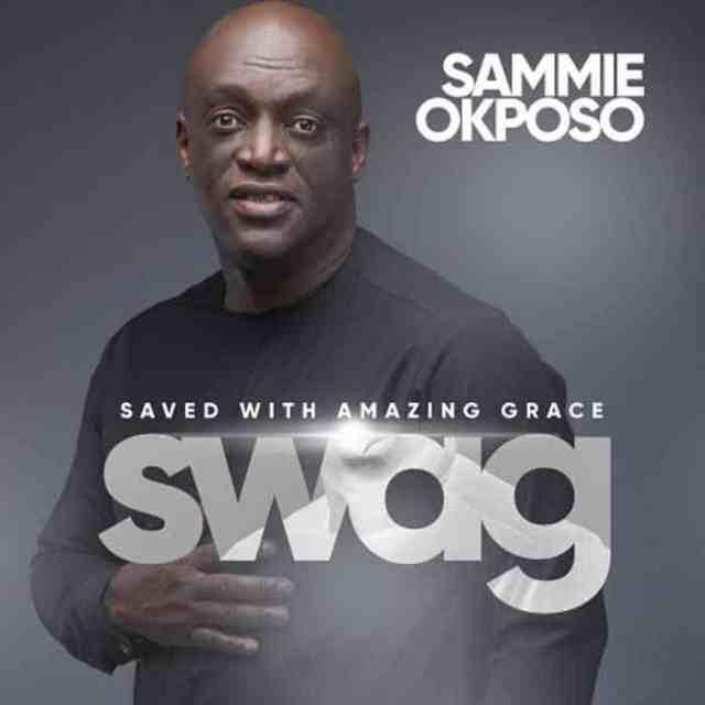 New Music Album: SWAG - Sammie Okposo
