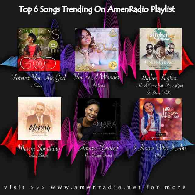 Top 6 AmenRadio Playlist, 3rd Week October 2017 | AmenRadio.net