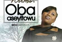 Gospel Music Video: Oba Aseyitowu - Wumi | AmenRadio.net