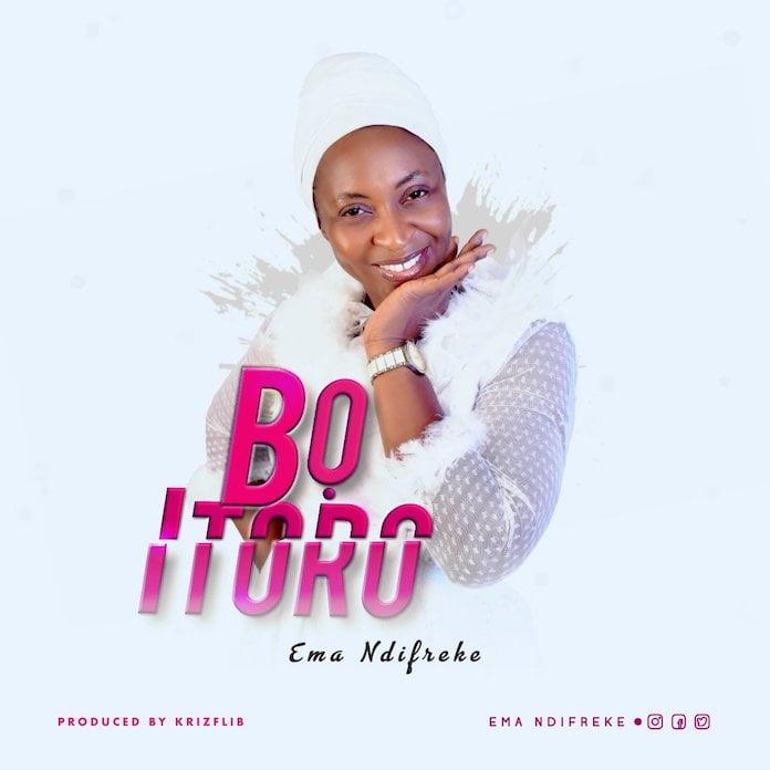 Download Mp3: Bo Itoro - Ema Ndifreke   Gospel Songs 2020