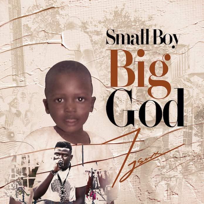 Download: Small Boy Big God - Tjsarx | Gospel Album