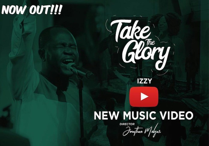 Download Video: Take The Glory - Izzy | Gospel Songs Mp3 Music