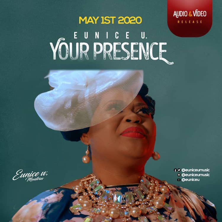Eunice U - Your Presence