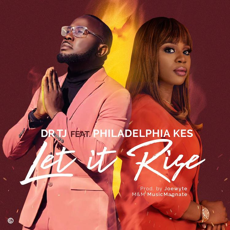 Let It Rise - Dr TJ feat. Philadephia Kes