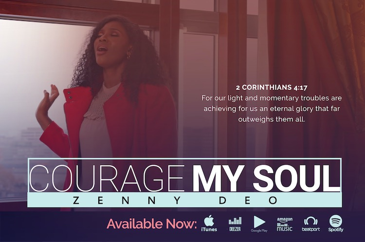 Courage My Soul - Zenny Deo