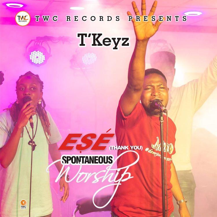 Ese (Thank You) - T'Keyz