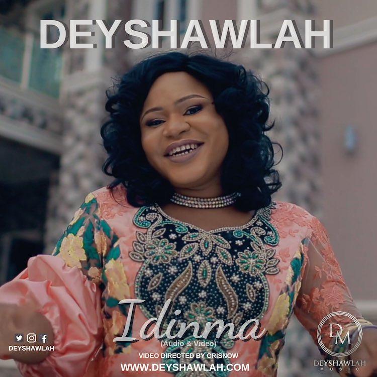 Idinma (God Is Good) – Deyshawlah