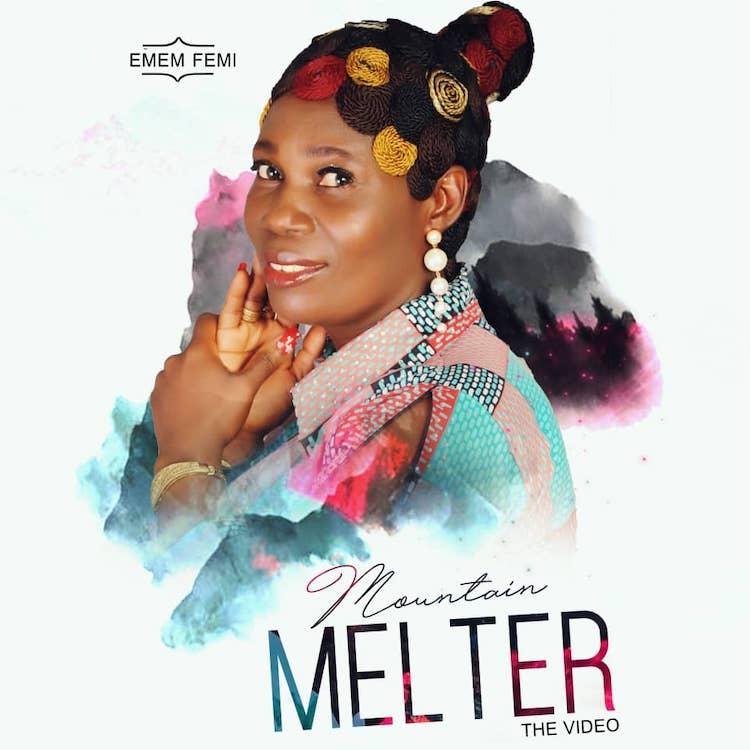 Mountain Melter - Emem Femi