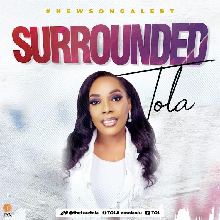 Surrounded - Tola