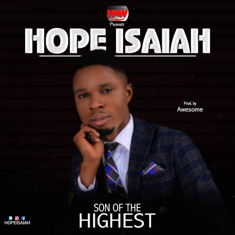 Son of The Highest - Hope Isaiah